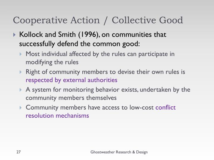 Cooperative Action / Collective Good
