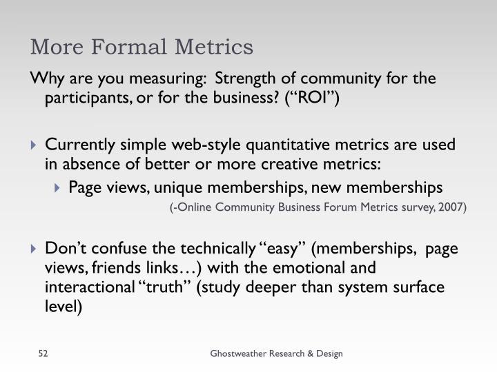 More Formal Metrics