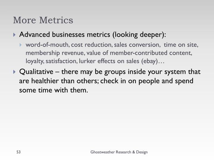More Metrics