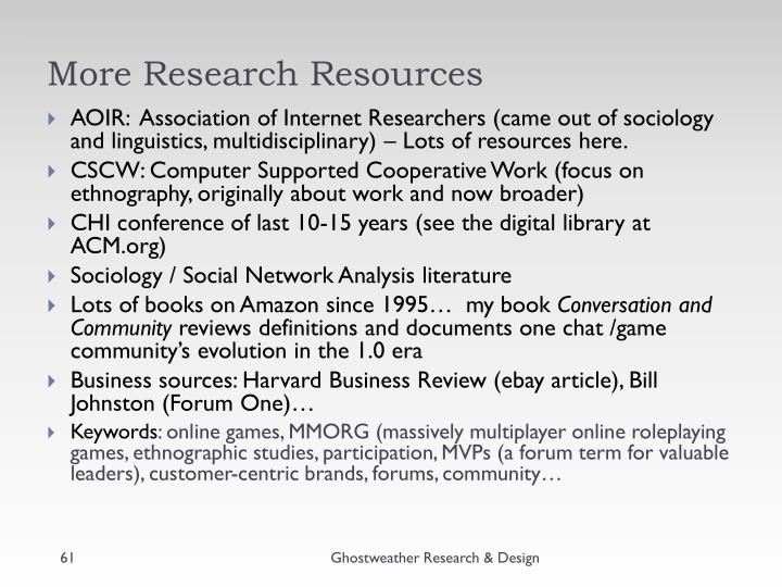 More Research Resources