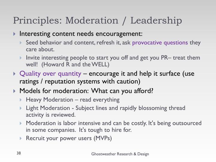 Principles: Moderation / Leadership