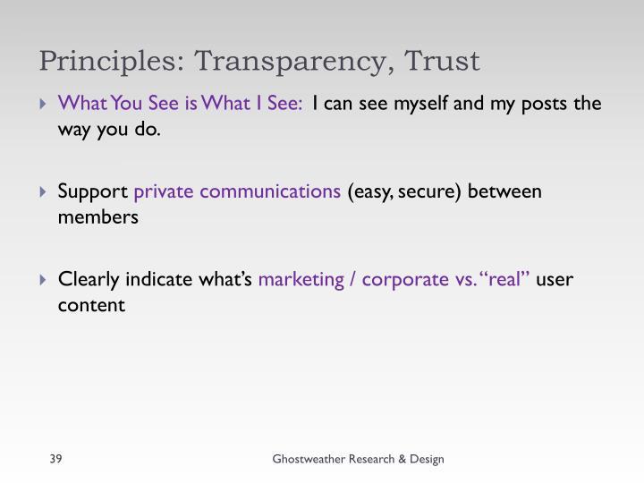 Principles: Transparency, Trust