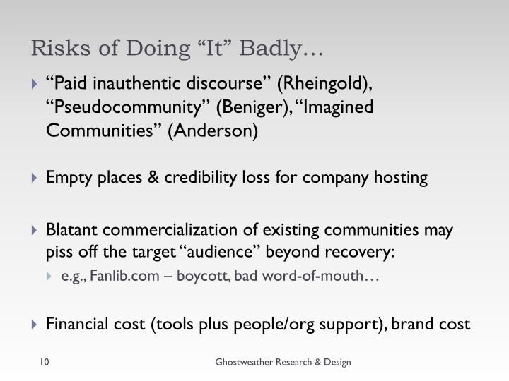 """Risks of Doing """"It"""" Badly…"""