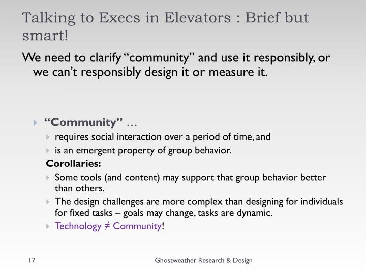 Talking to Execs in Elevators : Brief but smart!