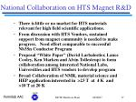 national collaboration on hts magnet r d