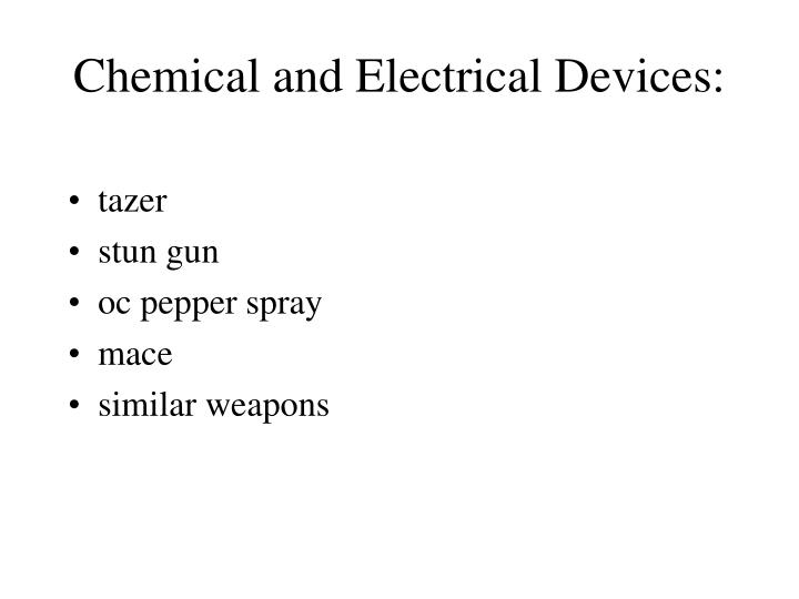 Chemical and Electrical Devices: