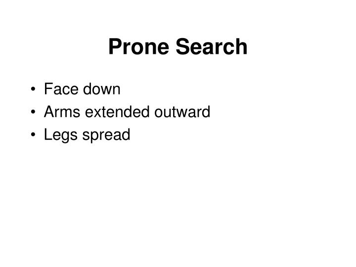 Prone Search