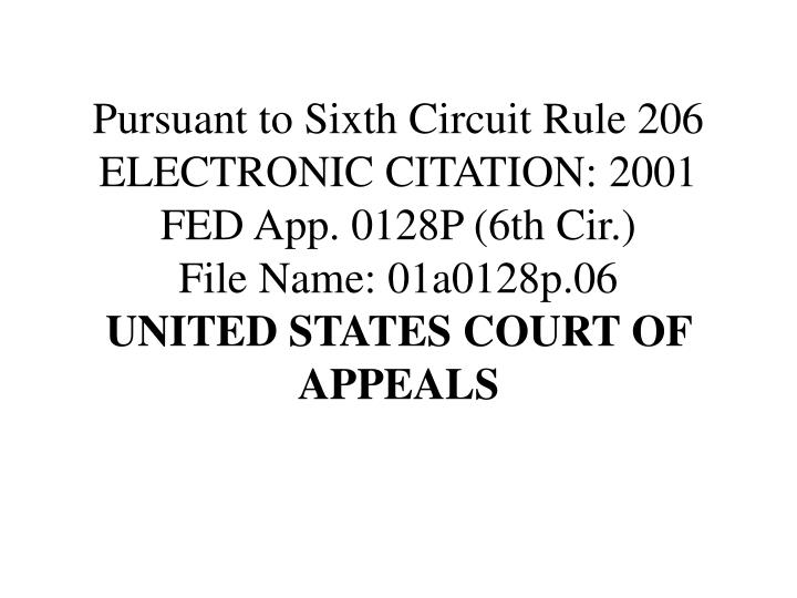 Pursuant to Sixth Circuit Rule 206