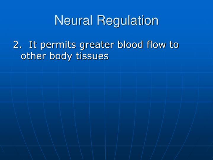 Neural Regulation