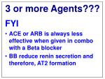 3 or more agents1