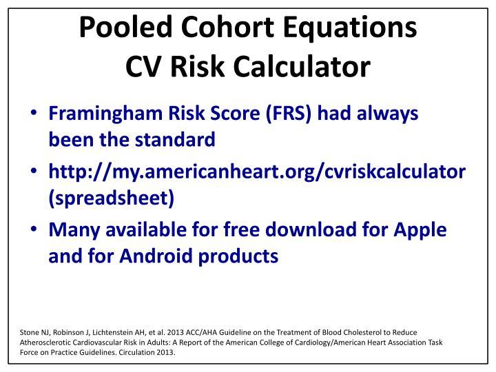 Pooled Cohort Equations                    CV Risk Calculator