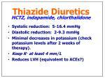 thiazide diuretics hctz indapamide chlorthalidone