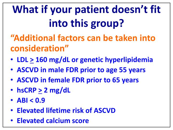 What if your patient doesn't fit into this group?