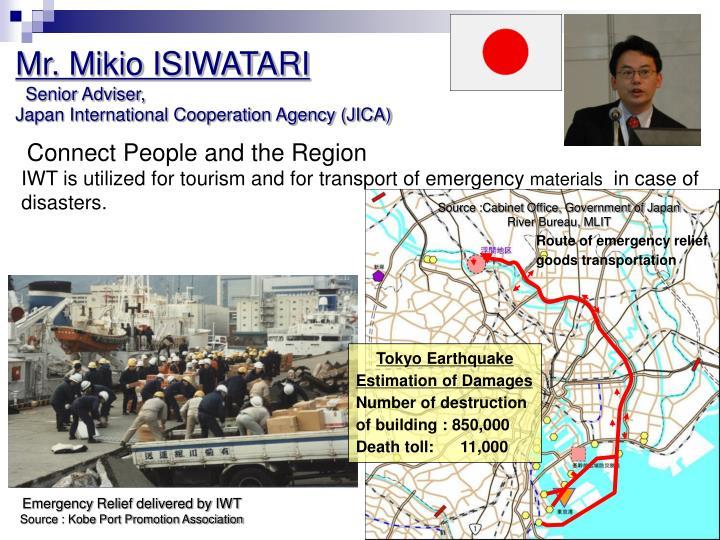 Mr. Mikio ISIWATARI