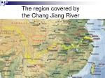 the region covered by the chang jiang river