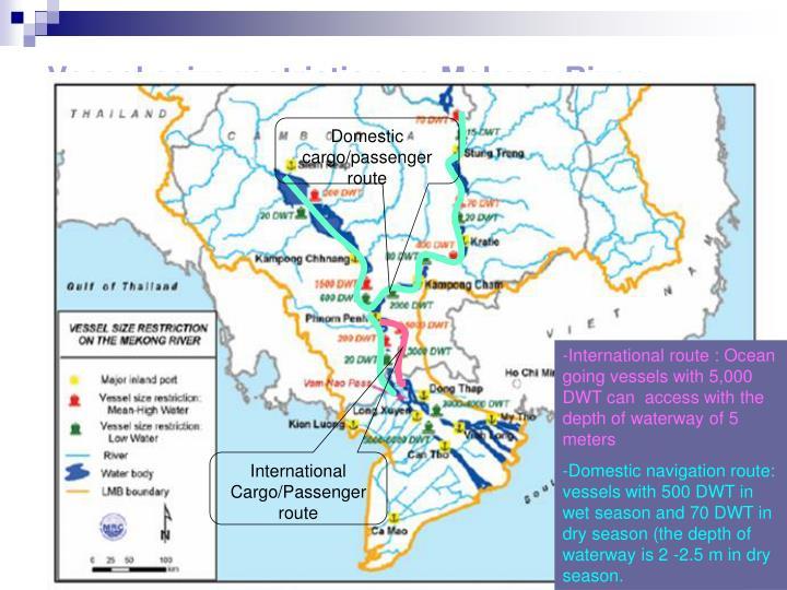Vessel seize restriction on Mekong River