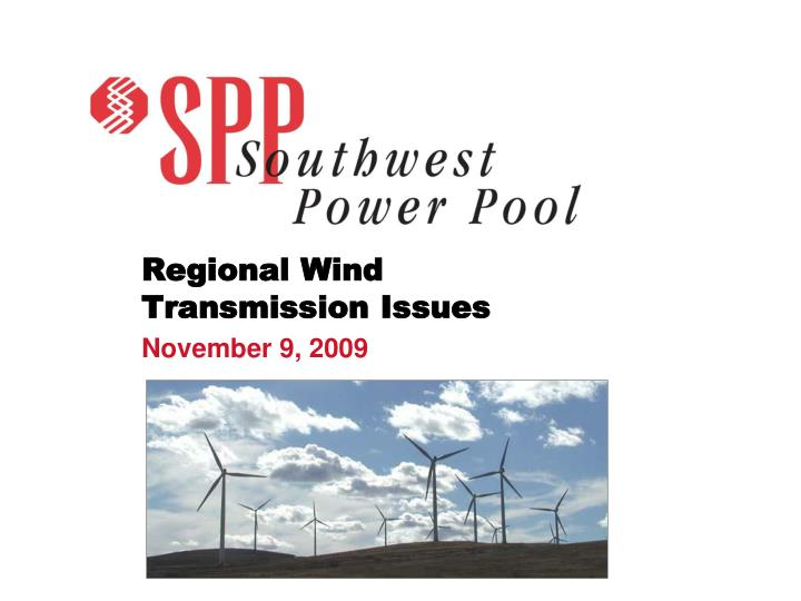 Regional Wind Transmission Issues