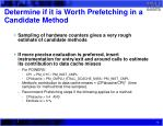 determine if it is worth prefetching in a candidate method