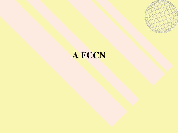 A FCCN