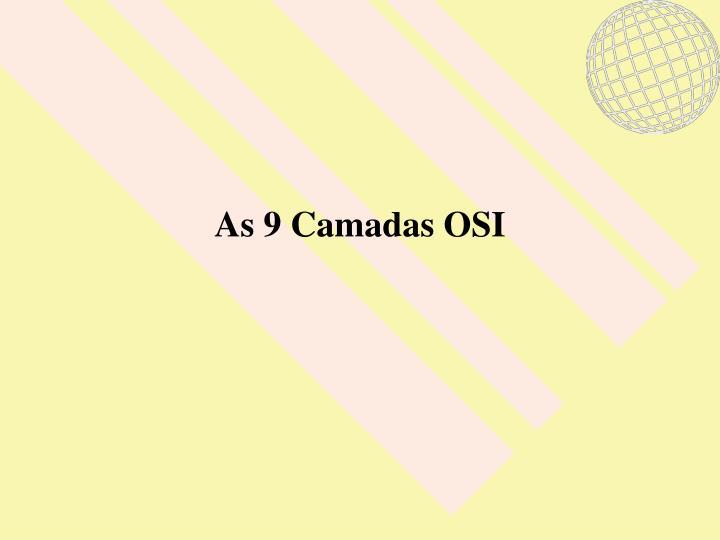 As 9 Camadas OSI