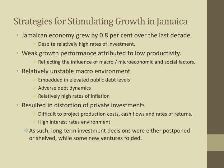 Strategies for Stimulating Growth in Jamaica