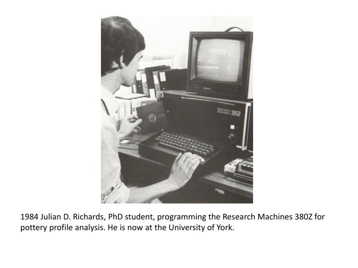 1984 Julian D. Richards, PhD student, programming the Research Machines 380Z for pottery profile analysis. He is now at the University of York.