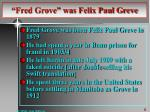 fred grove was felix paul greve