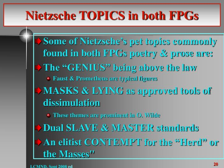 Nietzsche TOPICS in both FPGs