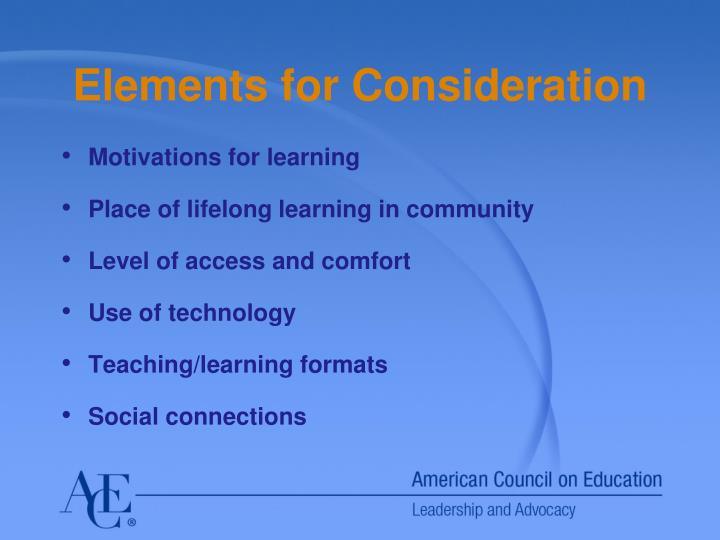 Elements for Consideration