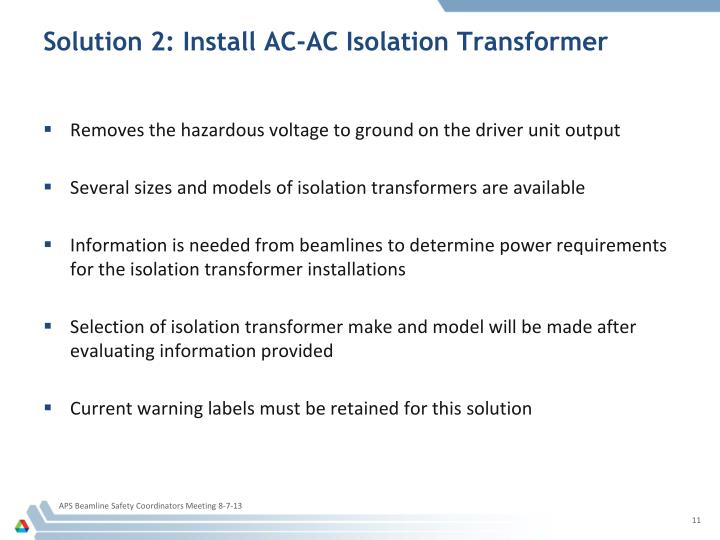 Solution 2: Install AC-AC Isolation Transformer