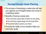 succeed through career planning