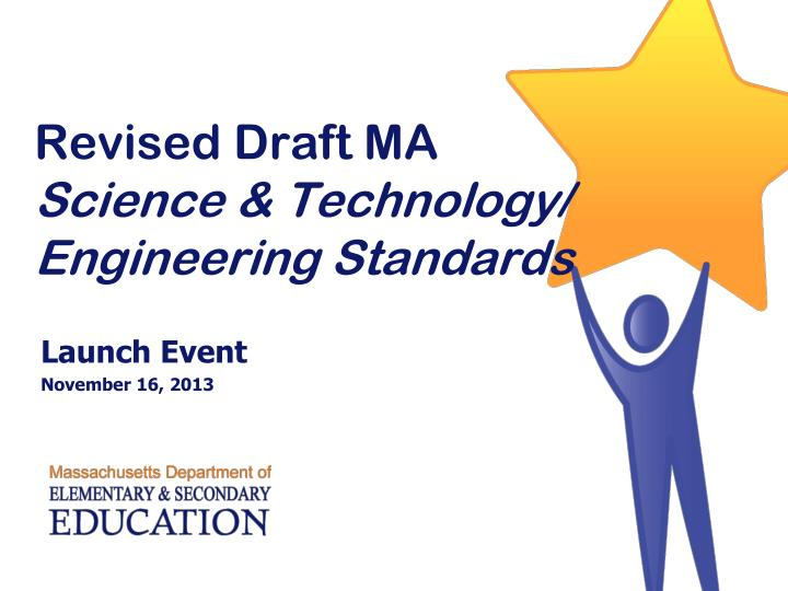 Revised draft ma science technology engineering standards