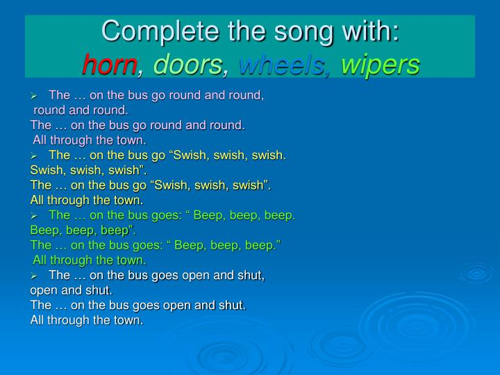 Complete the song with: