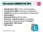our course unesco iyc 2011