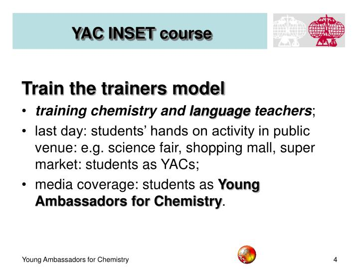 YAC INSET course