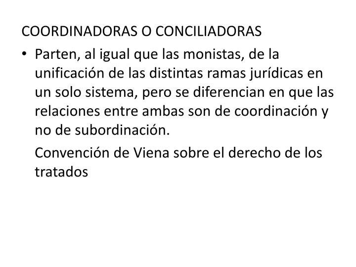 COORDINADORAS O CONCILIADORAS