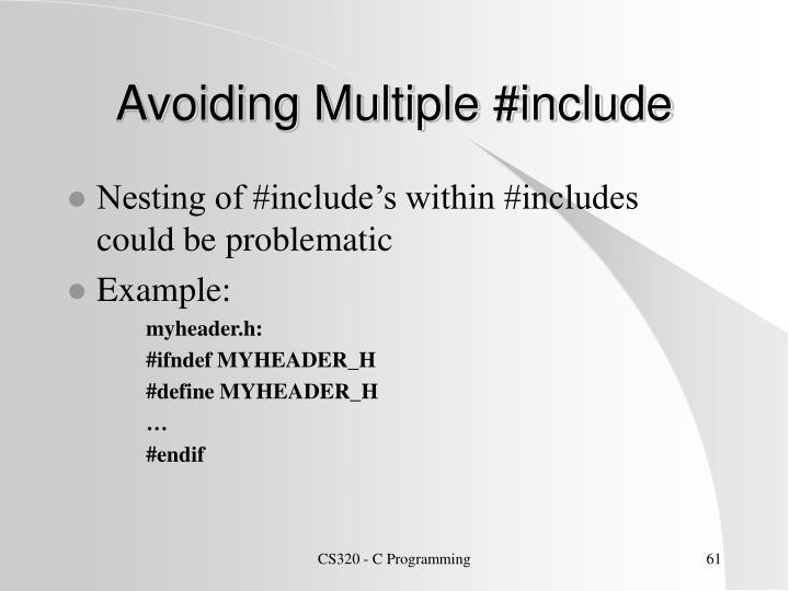 Avoiding Multiple #include