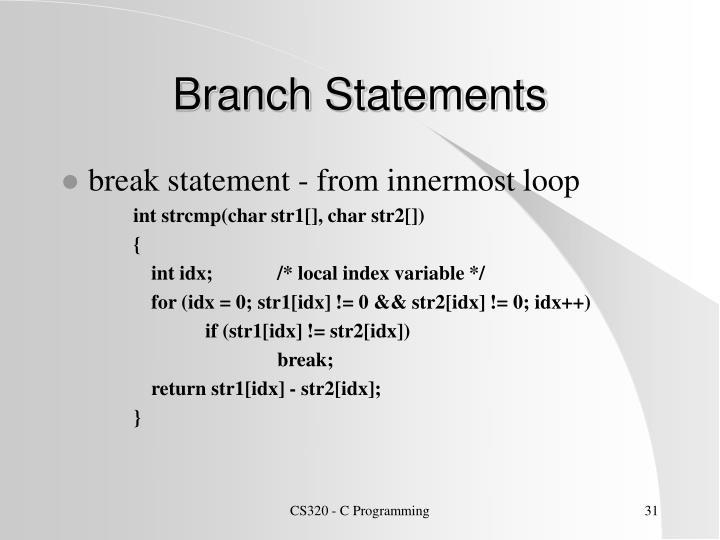 Branch Statements