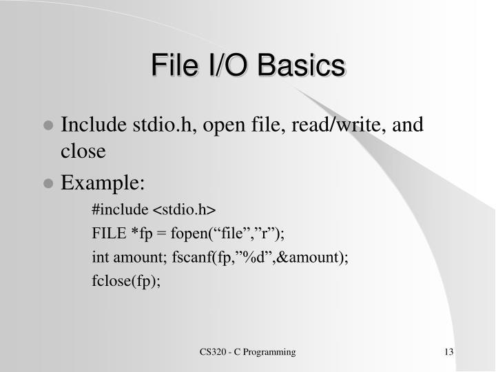 File I/O Basics