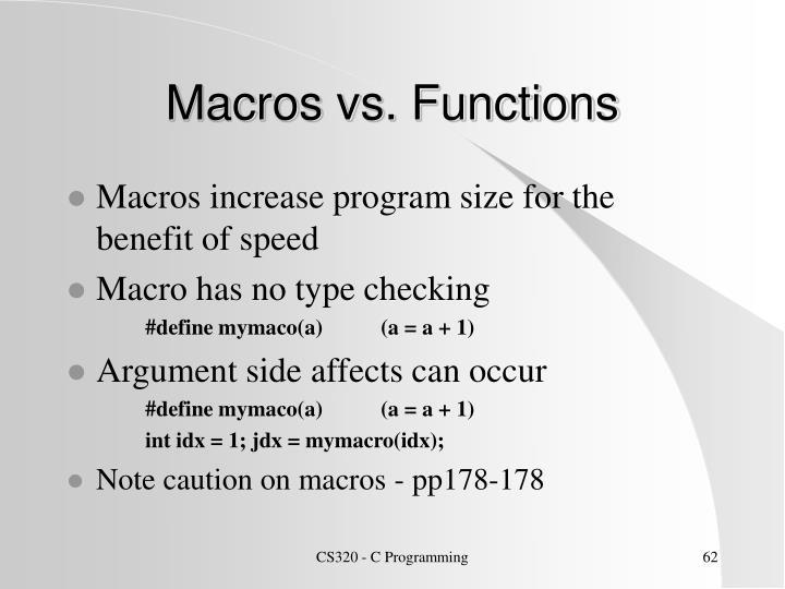 Macros vs. Functions