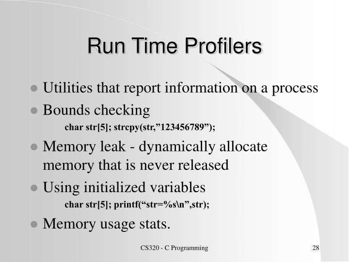 Run Time Profilers