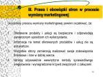 iii prawa i obowi zki stron w procesie wymiany marketingowej