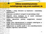 odbiory uczestnicy procesu marketingowego maj prawo oczekiwa e