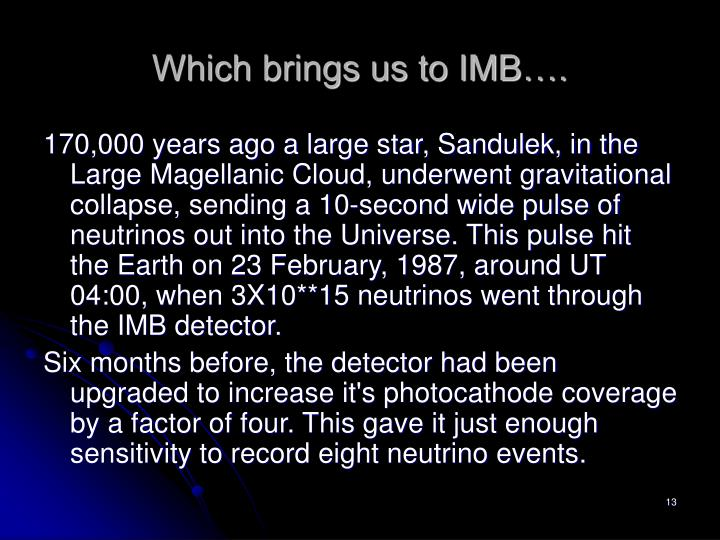 Which brings us to IMB….