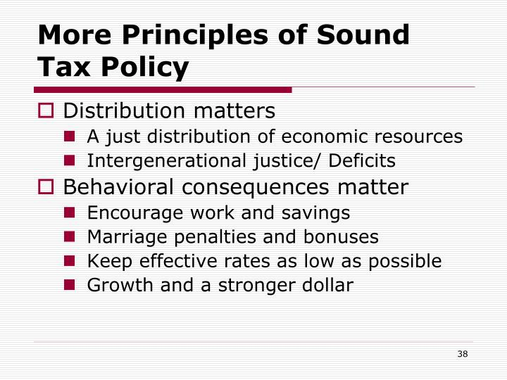 More Principles of Sound Tax Policy