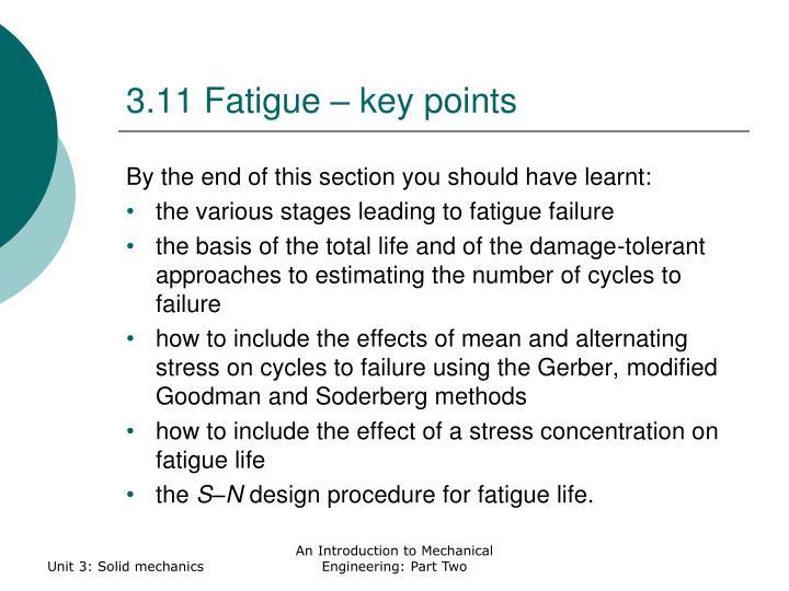 3.11 Fatigue – key points