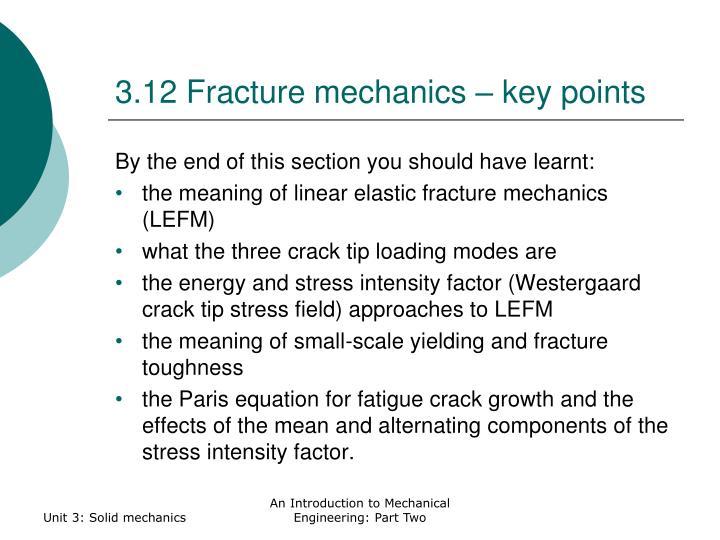 3.12 Fracture mechanics – key points