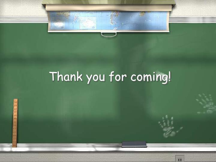 Thank you for coming!