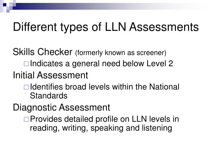 Different types of LLN Assessments