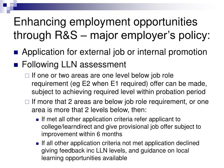 Enhancing employment opportunities through R&S – major employer's policy: